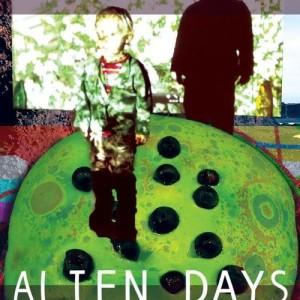 Alien Days artwork