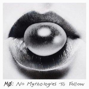 500x500xMO-No-mythologies-to-follow.jpg,q1393422066.pagespeed.ic.jTE3vwrsbz